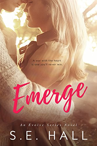Emerge (Evolve Series #1) by S.E. Hall and Sommer Stein