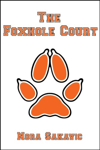 The Foxhole Court (All for the Game Book 1) by Nora Sakavic