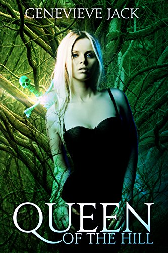 Queen of The Hill (Knight Games Book 3) by Genevieve Jack