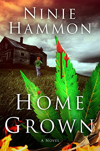 Home Grown: Book One in the Based on True Stories Collection by Ninie Hammon