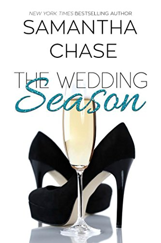 The Wedding Season: An Enchanted Bridal Prequel by Samantha Chase