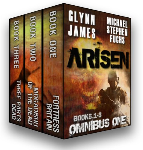 ARISEN, Omnibus One by Glynn James and Michael Stephen Fuchs