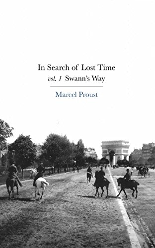 Swann's Way: In Search of Lost Time, Vol. 1 (Translated by Matthew Rochon) by Marcel Proust