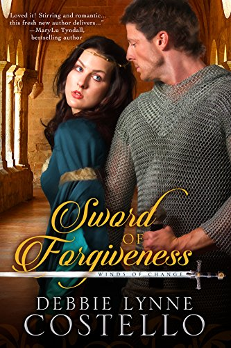 Sword of Forgiveness (Winds of Change Book 1) by Debbie Lynne Costello