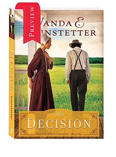 The Decision Preview (The Prairie State Friends Book 1) by Wanda E. Brunstetter