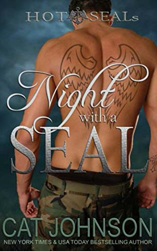 Hot SEALs: Night with a SEAL by Cat Johnson