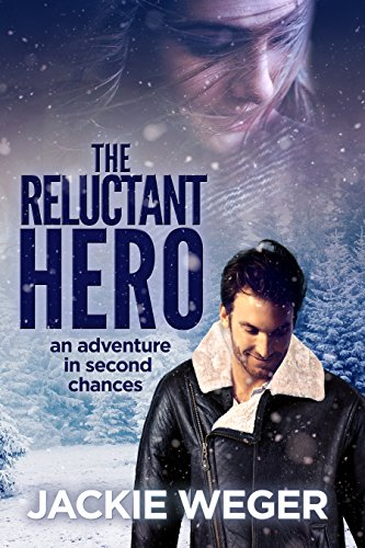 The Reluctant Hero by Jackie Weger