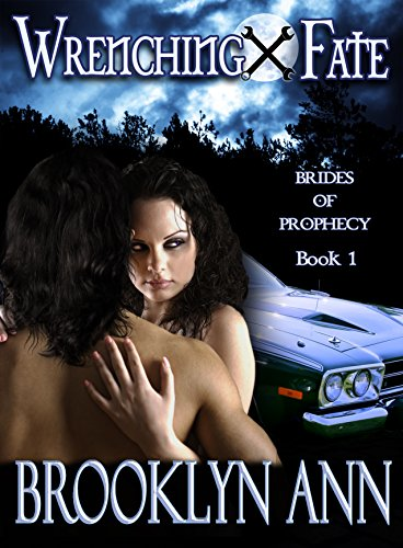 Wrenching Fate | Paranormal Romance: Vampires (Brides of Prophecy Book 1) by Brooklyn Ann and Grammar Smith Editing