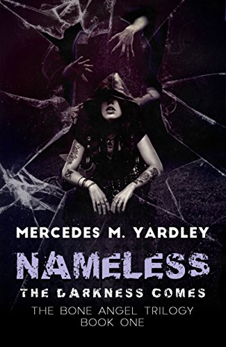 Nameless: The Darkness Comes by Mercedes M. Yardley