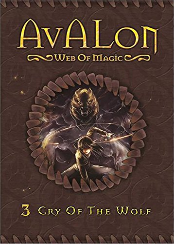 Cry of the Wolf (Avalon Web of Magic Book 3) by Rachel Roberts and Allison Strom