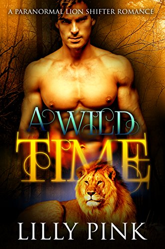 A Wild Time by Lilly Pink and Simply Shifters