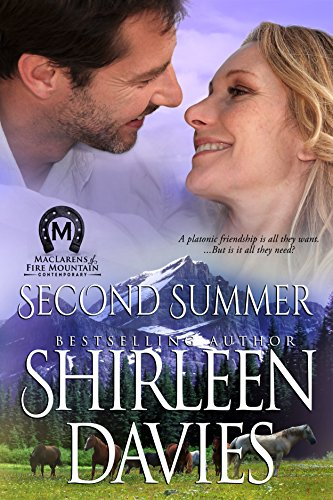 Second Summer (MacLarens of Fire Mountain Contemporary series Book 1) by Shirleen Davies
