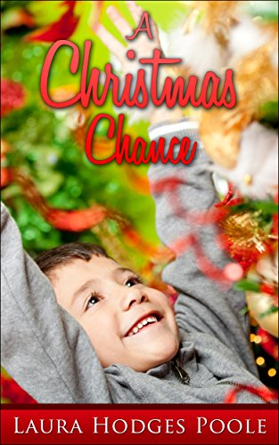 A Christmas Chance by Laura Hodges Poole