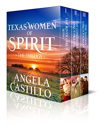The Texas Women of Spirit Trilogy by Angela Castillo