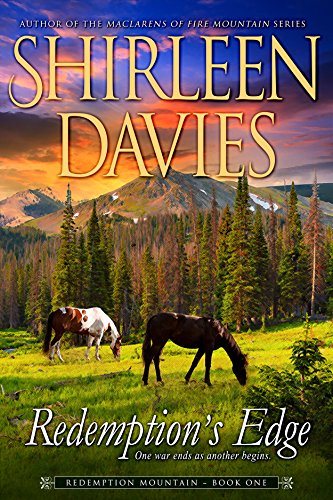 Redemption's Edge (Redemption Mountain Historical Western Romance Book 1) by Shirleen Davies