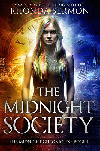The Midnight Society (The Midnight Chronicles Book 1) by Rhonda Sermon