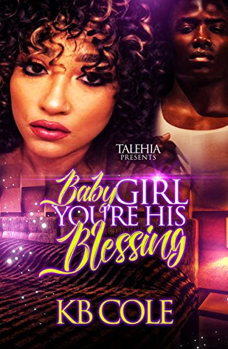 Baby Girl You're His Blessing by KB Cole and Adia
