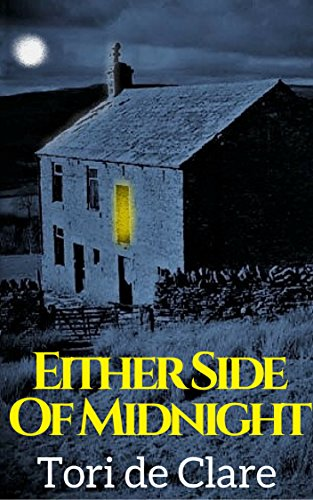 Either Side of Midnight (The Midnight Series Book 1): A Gripping Psychological Thriller by de Clare,Tori