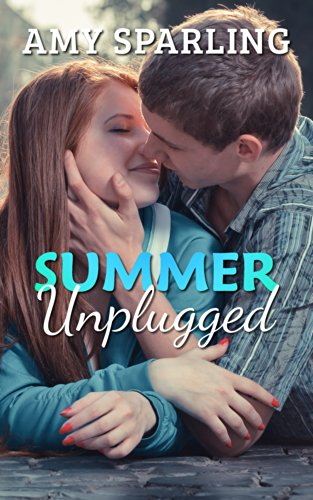 Summer Unplugged by Amy Sparling