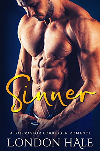 Sinner: An Opposites Attract Romance by London Hale