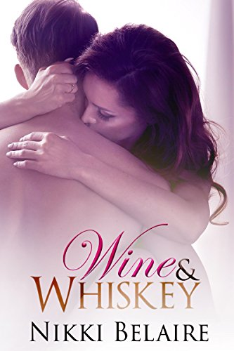 Wine & Whiskey: A Mafia Romance (Surviving Absolution Book 1) by Nikki Belaire and Taylor Sullivan