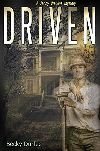 Driven (A Jenny Watkins Mystery Book 1) by Becky Durfee