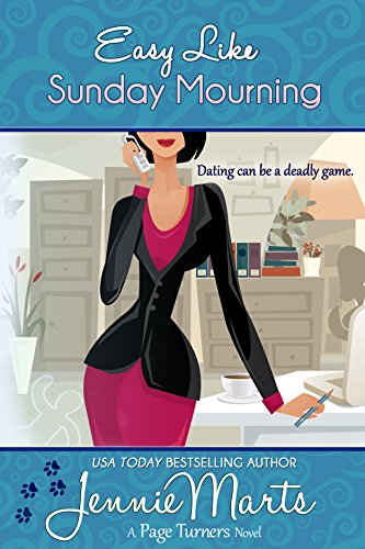 Easy Like Sunday Mourning: (A Cozy Mystery Romance) (A Page Turners Novel Book 2) by Jennie Marts