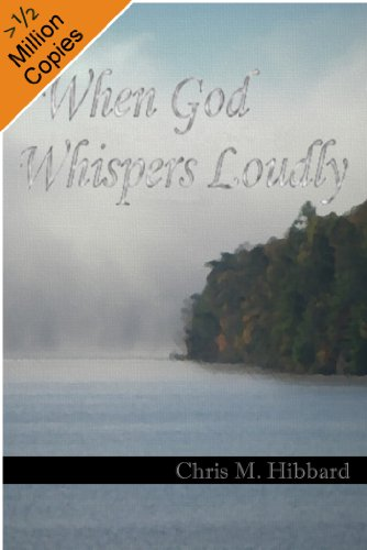 When God Whispers Loudly (Terreldor Press Shorts Book 1) by Chris M. Hibbard