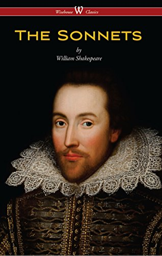 The Sonnets of William Shakespeare (Wisehouse Classics Edition) by William Shakespeare
