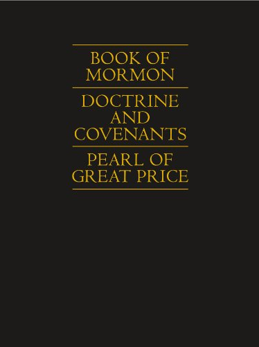 Book of Mormon | Doctrine and Covenants | Pearl of Great Price by The Church of Jesus Christ of Latter-day Saints