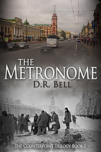 The Metronome (The Counterpoint Trilogy Book 1) by D. R. Bell