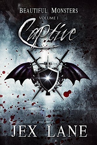 Captive: Beautiful Monsters Vol. 1 by Jex Lane