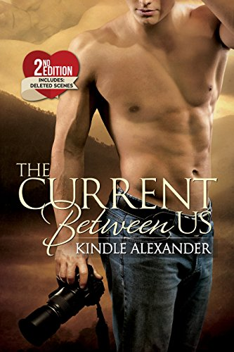 The Current Between Us by Kindle Alexander and Reese Dante