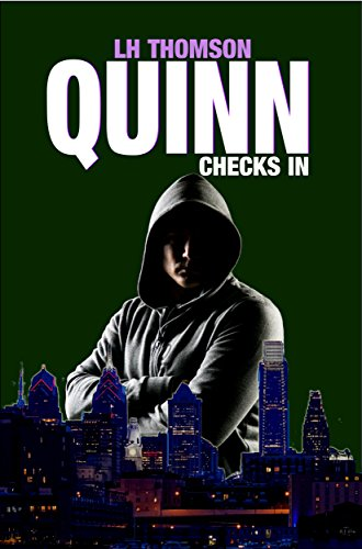 Quinn Checks In (Liam Quinn Mysteries Book 1) by LH Thomson