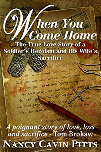 When You Come Home by Nancy Pitts and Tom Brokaw