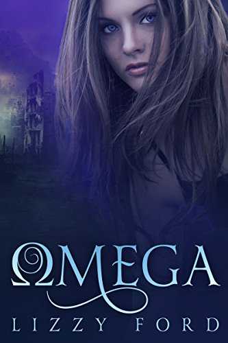 Omega (Omega Series Book 1) by Lizzy Ford