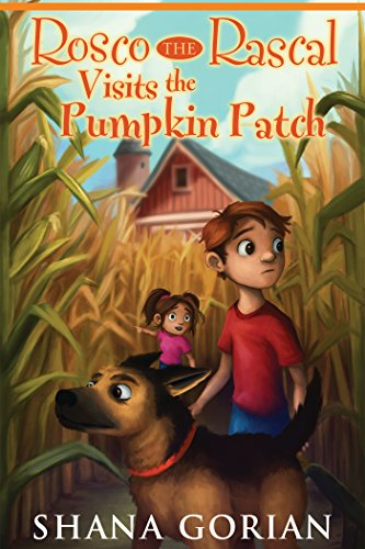 Rosco The Rascal Visits The Pumpkin Patch by Shana Gorian and Ros Webb