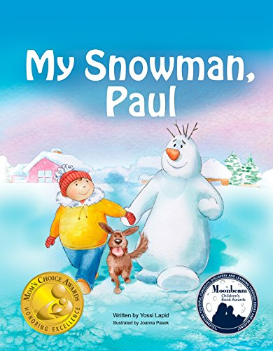 My Snowman, Paul (Snowman Paul Book 1) by Yossi Lapid and Joanna Pasek