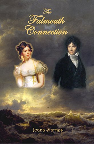 The Falmouth Connection: A Pride and Prejudice Variation by Joana Starnes