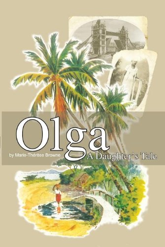 Olga – A Daughter's Tale by Marie Campbell