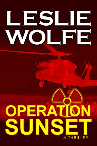 Operation Sunset: A Thriller by Leslie Wolfe