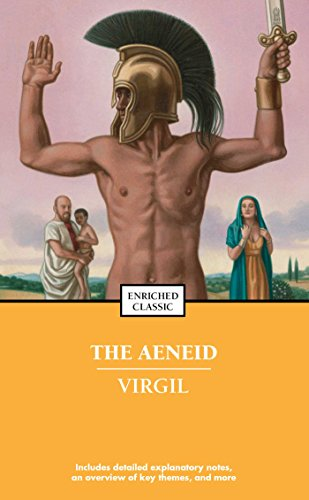 The Aeneid (Enriched Classics) by Virgil