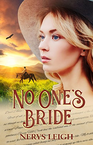 No One's Bride (Escape to the West Book 1) by Nerys Leigh
