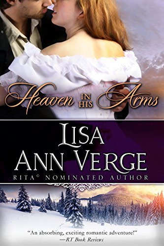 Heaven In His Arms by Lisa Ann Verge