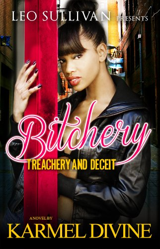 Bitchery by Karmel Divine