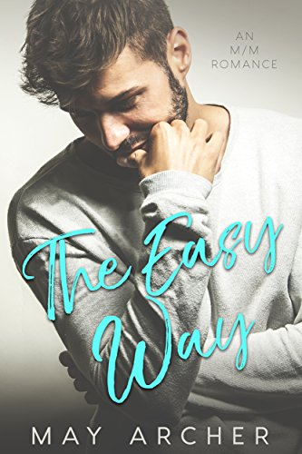 The Easy Way (The Way Home Book 1) by May Archer