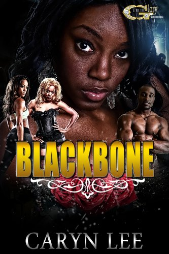 BLACKBONE by Caryn Lee