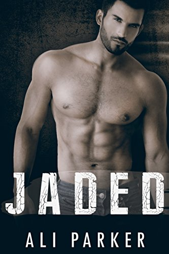 Jaded (Second Chance Romance Book 1) by Ali Parker and Kellie Dennis Book Cover by Design