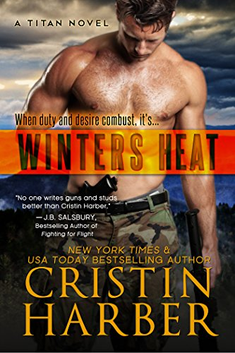 Winters Heat (Titan Book 1) by Cristin Harber