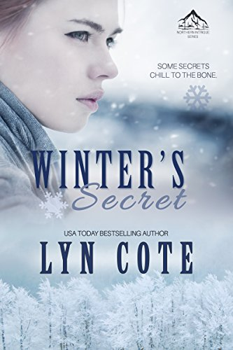 Winter's Secret: Clean Wholesome Mystery and Romance (Northern Intrigue Book 1) by Lyn Cote